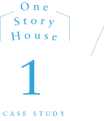 One Story House CASE STUDY1